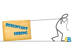 Redundant hiring