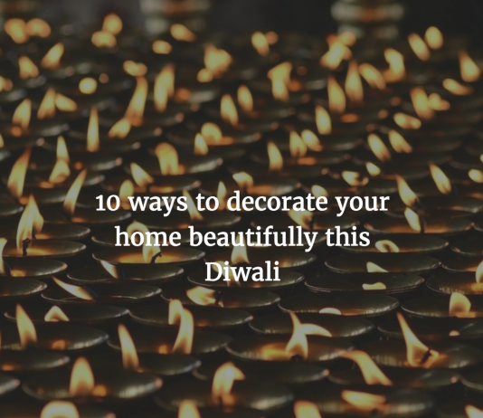 ways to decorate your home beautifully this Diwali