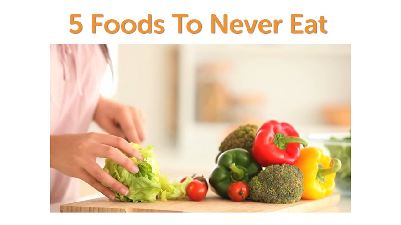 Beyond Diet  Foods To Never Eat List